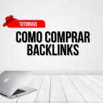 Como comprar backlinks